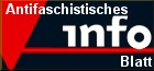 Link: Antifaschistisches Infoblatt